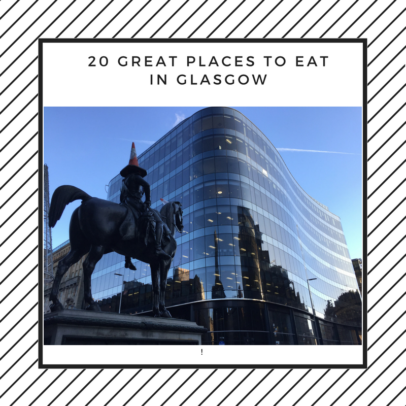 20 Great Places to Eat in Glasgow